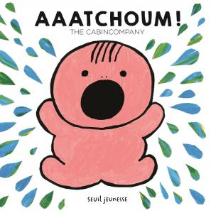 Couverture de l'ouvrage Aaatchoum !