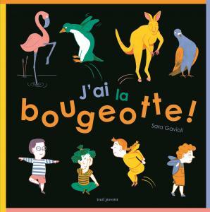 Couverture de l'ouvrage J'ai la bougeotte !