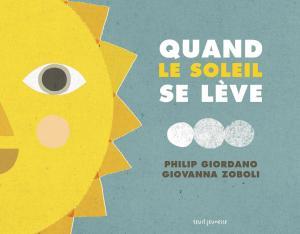 Couverture de l'ouvrage Quand le soleil se lève / Quand se lève la lune