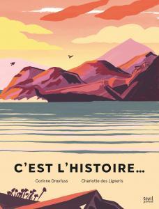Couverture de l'ouvrage C'est l'histoire...