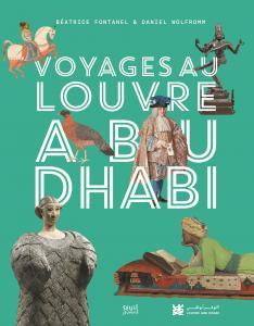 couverture Voyages au Louvre Abu Dhabi