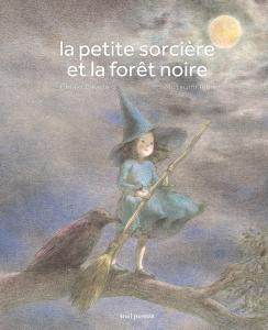 Couverture de l'ouvrage La Petite sorcière et la forêt noire