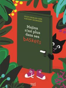 Couverture de l'ouvrage Majina n'est plus dans ses baskets