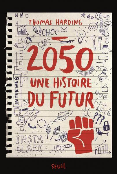 Couverture de l'ouvrage 2050, une histoire du futur