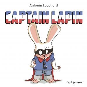 Couverture de l'ouvrage Captain Lapin
