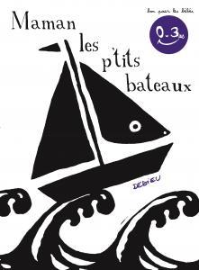Couverture de l'ouvrage Maman les p'tits bateaux