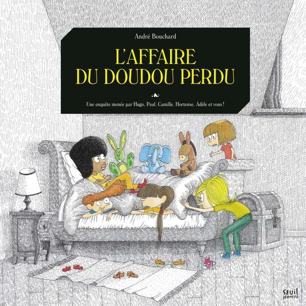 Couverture de l'ouvrage L'Affaire du doudou perdu