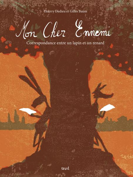 Couverture de l'ouvrage Mon Cher Ennemi,