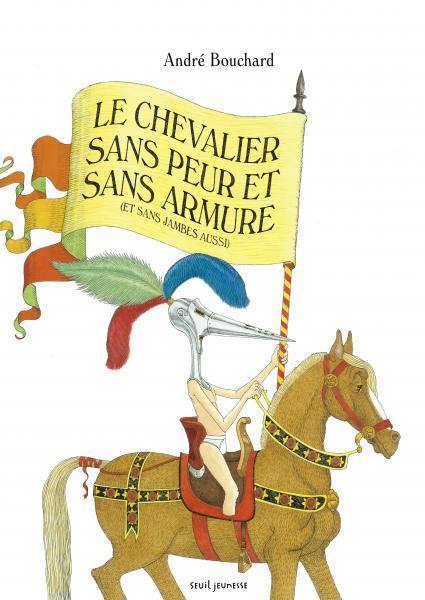 Couverture de l'ouvrage Le Chevalier sans peur et sans armure