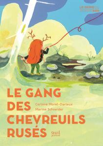 Couverture de l'ouvrage Le Gang des chevreuils rusés