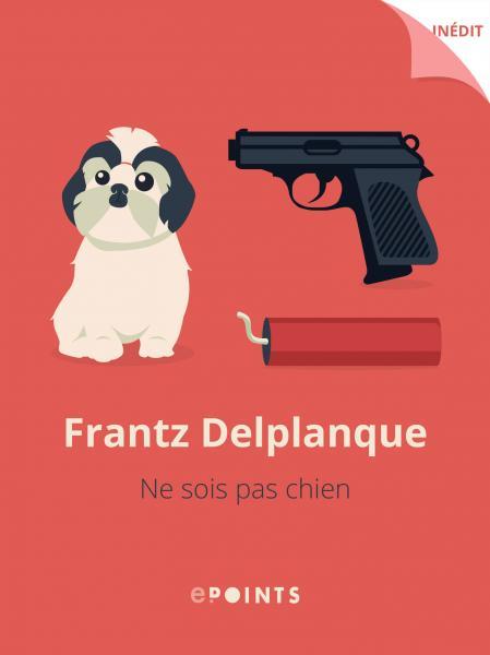 Ne sois pas chien