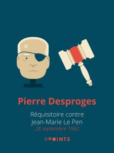 Requisitoire contre Jean-Marie Le Pen