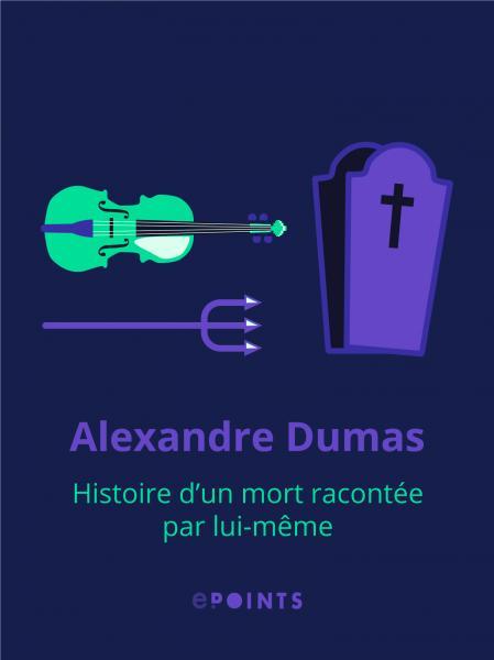 Histoire d'un mort racontée par lui-même