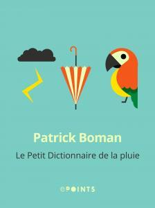 Le Petit Dictionnaire de la pluie