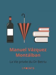 La Vie privée du Dr Betriu