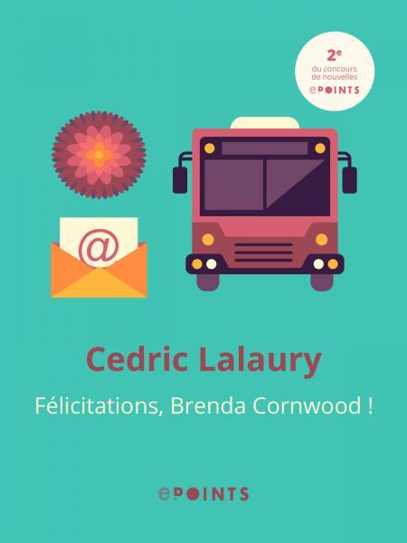 Félicitations Brenda Cornwood !